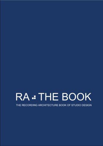 9781907759161: RA:The Book - The Recording Architecture Book of Studio Design