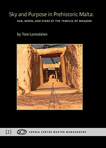 9781907767418: Sky and Purpose in Prehistoric Malta: Sun, Moon, and Stars at the Temples of Mnajdra