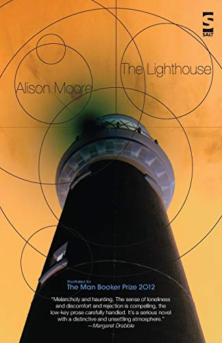 The Lighthouse - BOOKER SHORTLISTED: Alison Moore - RARE SIGNED FIRST EDITION