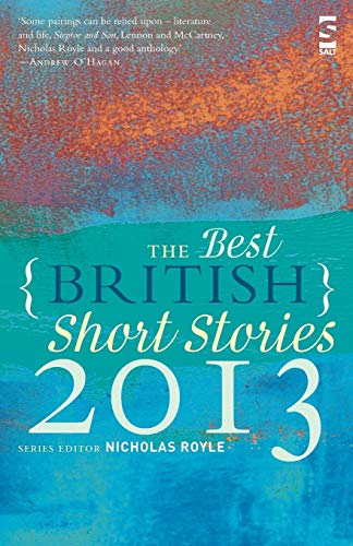 9781907773471: The Best British Short Stories 2013