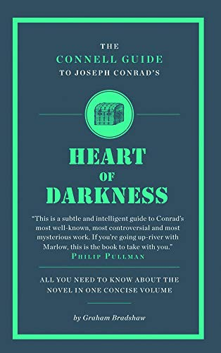 "The Connell Guide to Joseph Conrad's ""The Heart of Darkness"": Bradshaw, Graham"