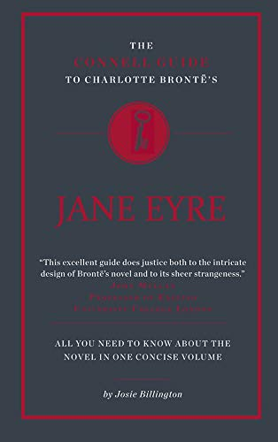 The Connell Guide to Charlotte Bronte's Jane Eyre (Advanced study text guide) (Paperback)