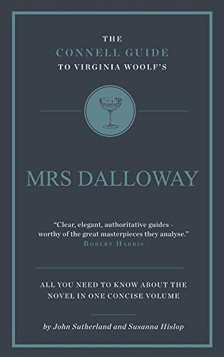 9781907776267: Virginia Woolf's Mrs Dalloway (The Connell Guide To ...)