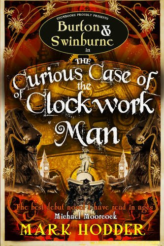 9781907777028: The Curious Case of the Clockwork Man (Burton & Swinburne)