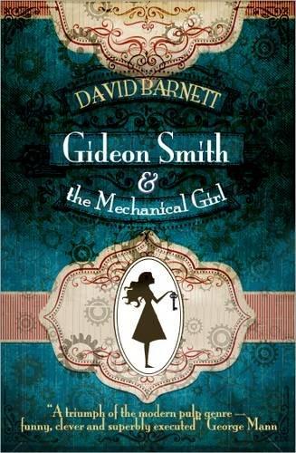 9781907777974: Gideon Smith and the Mechanical Girl