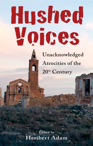 9781907784002: Hushed Voices: Unacknowledged Atrocities of the 20th Century