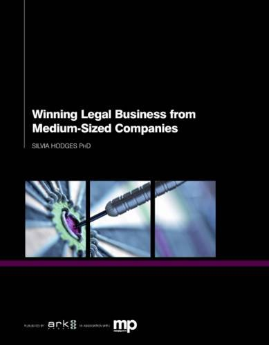 9781907787478: Winning Legal Business from Medium-sized Companies