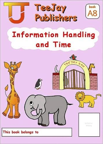 9781907789205: TeeJay Mathematics CfE Early Level Information Handling and Time:TeeJay Zoo (Book A8)