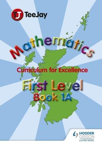9781907789427: TeeJay Mathematics CfE First Level Book 1A