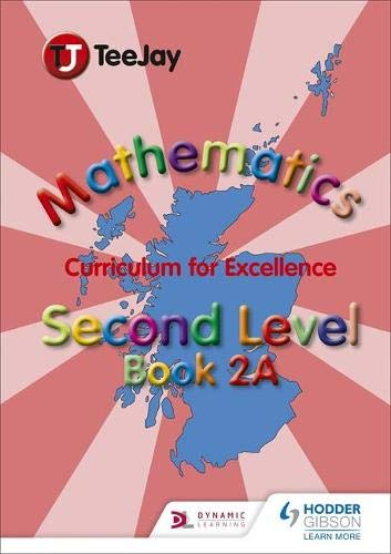 9781907789441: TeeJay CfE Maths: Textbook 2a