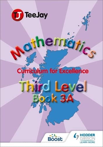 TeeJay CfE Maths: Textbook 3a: Strang, Tom; Geddes, James; Cairns, James