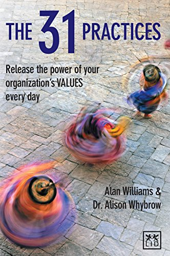 9781907794353: The 31 Practices: Release the power of your organization VALUES every day