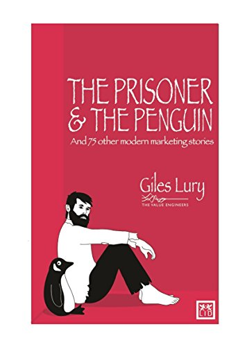 9781907794513: Prisoner and the Penguin: And 75 Other Marketing Stories