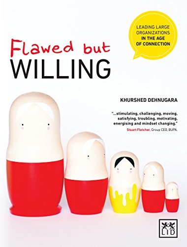 9781907794773: Flawed but Willing: Leading Organisations in the Age of Connection