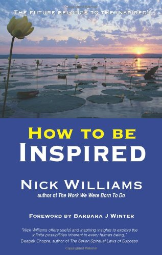 9781907798009: How to be Inspired