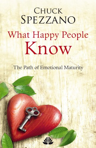 9781907798283: What Happy People Know: Volume II: The Path of Emotional Maturity