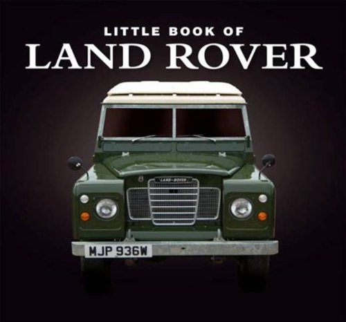 9781907803017: Little Book of Land Rover