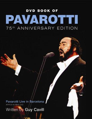 DVD Book of Pavarotti: 75th Anniversary Edition (Little Book of): Cavill, Guy