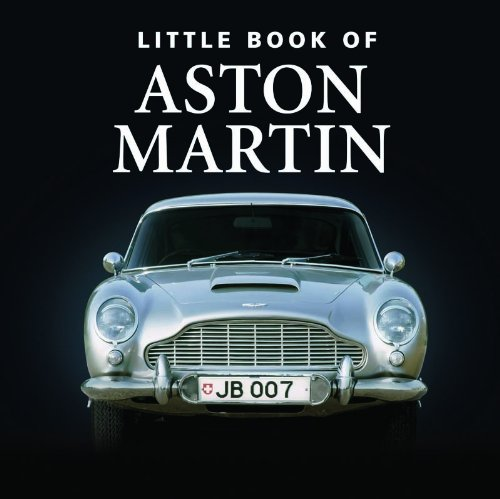 9781907803680: Little Book of Aston Martin