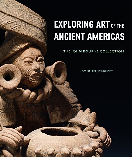 9781907804052: Exploring Art of the Ancient Americas: The John Bourne Collection