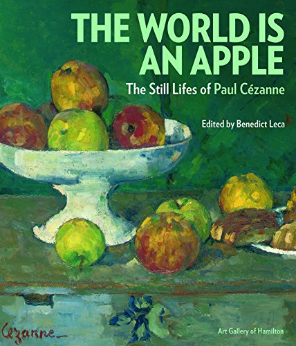 9781907804281: The World Is an Apple: The Still Lifes of Paul Cezanne
