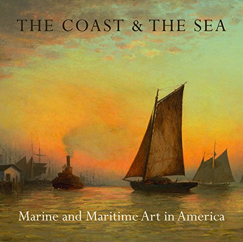 9781907804311: The Coast & the Sea: Marine and Maritime Art in America: At the New-York Historical Society