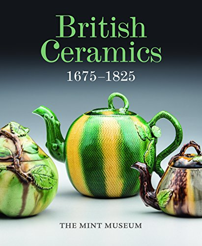 9781907804366: British Ceramics, 1675-1825: The Mint Museum
