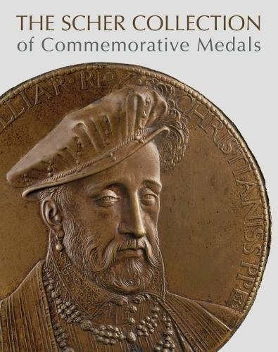 9781907804878: The Scher Collection of Commemorative Medals