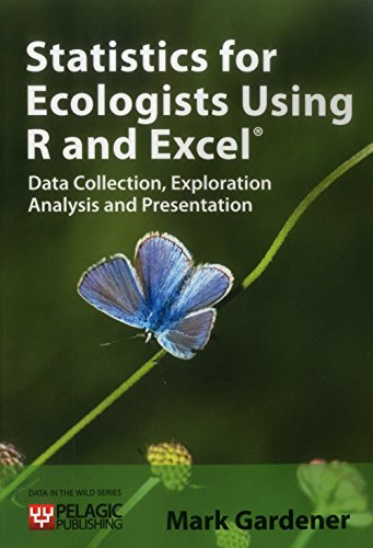 9781907807121: Statistics for Ecologists Using R and Excel (Data in the Wild)