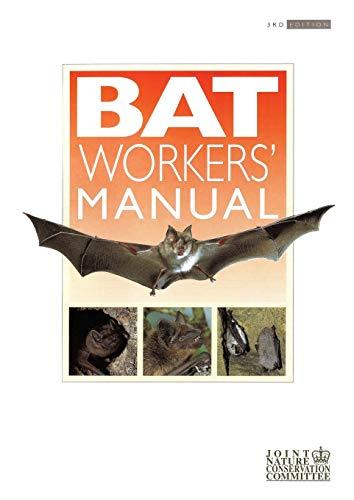 9781907807336: Bat Workers' Manual
