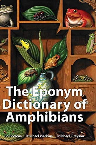 9781907807411: The Eponym Dictionary of Amphibians