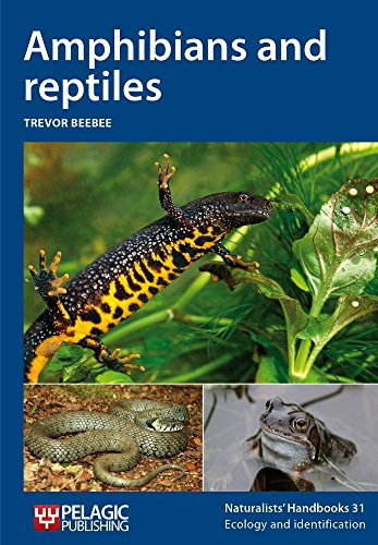 9781907807459: Amphibians and Reptiles (Naturalists' Handbooks)