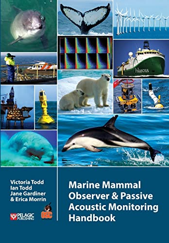 Marine Mammal Observer and Passive Acoustic Monitoring Handbook (Conservation Handbooks): Victoria ...