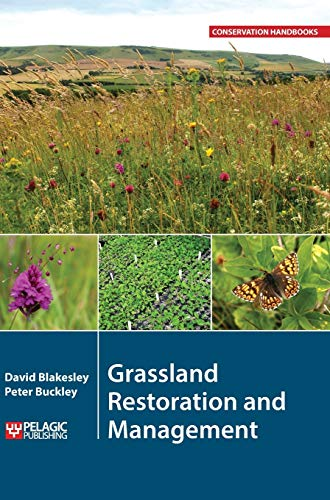 9781907807800: Grassland Restoration and Management (Conservation Handbooks)