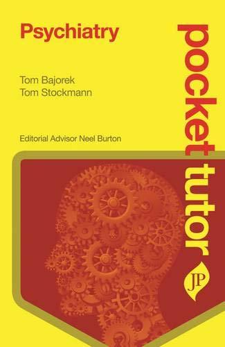 Psychiatry (Pocket Tutor): Tomasz Bajorek