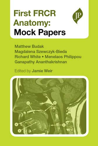 9781907816420: First FRCR Anatomy: Mock Papers