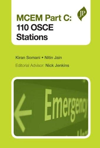 OLD)MCEM PART C: 110 OSCE STATIONS: SOMANI KIRAN