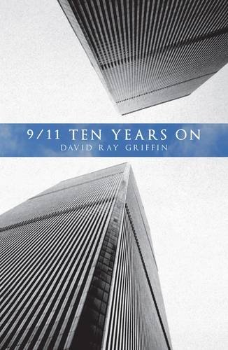 9781907822384: 9/11 Ten Years Later: When State Crimes Against Democracy Succeed