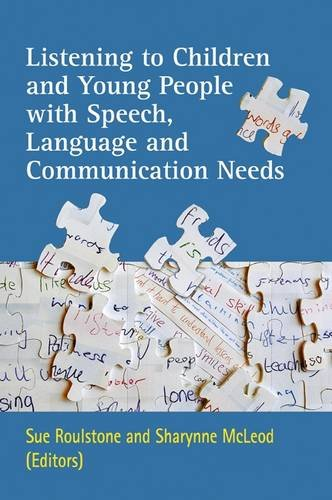 9781907826085: Listening to Children and Young People with Speech, Language and Communication Needs