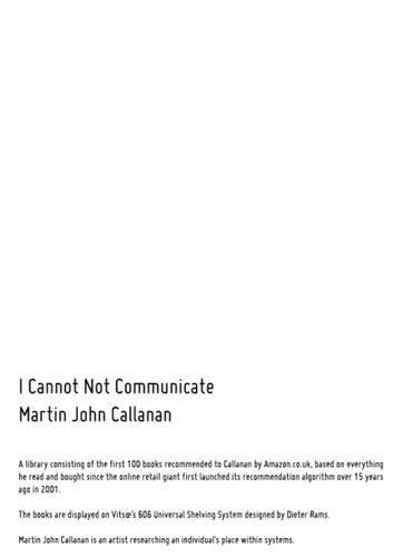9781907829857: I Cannot Not Communicate 2015