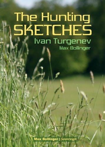The Hunting Sketches Bk.1: My Neighbour Radilov: Ivan Turgenev, Max