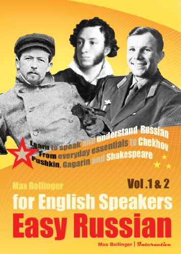 9781907832437: Easy Russian for English Speakers Vol. 1 & 2: Learn to Speak and Understand Russian; From everyday essentials to Chekhov, Pushkin, Gagarin and Shakespeare (English and Russian Edition)