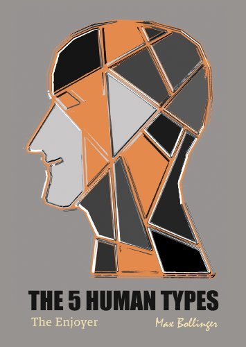 9781907832970: The 5 Human Types Vol.1: The Enjoyer; How to Read People Using The Science of Human Analysis