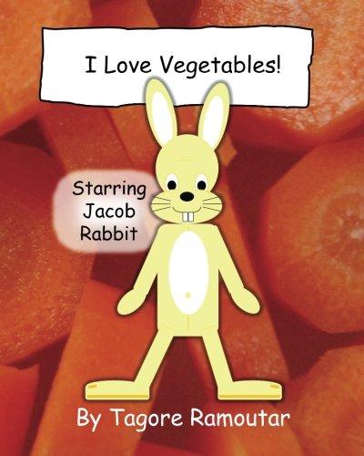 9781907837272: I Love Vegetables!: Starring Jacob Rabbit