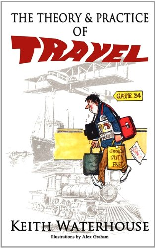 9781907841057: The Theory and Practice of Travel