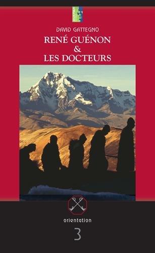 9781907847103: René Guénon et les Docteurs