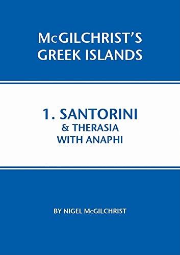 9781907859007: Santorini & Therasia with Anaphi: 1 (McGilchrist's Greek Islands)