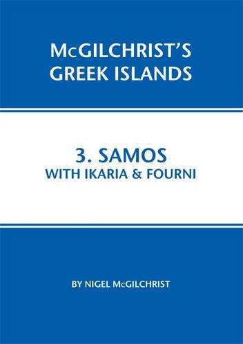 9781907859021: Samos With Ikaria & Fourni (Mcgilchrist's Greek Islands)
