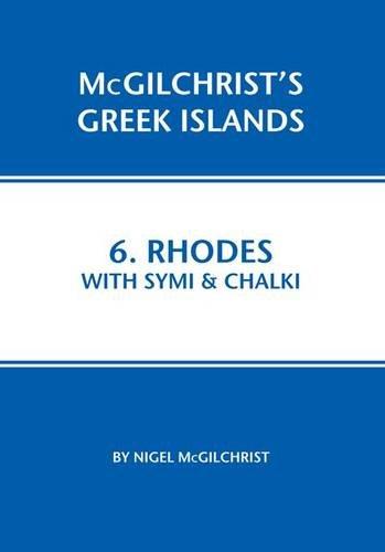 Rhodes With Symi & Chalki (Mcgilchrist's Greek Islands): McGilchrist, Nigel