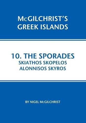 9781907859076: Sporades: Skiathos Skopelos Alonnisos Skyros (Mcgilchrist's Greek Islands)